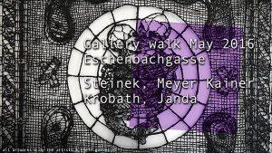 [NEUER CLIP] Galerierundgang Mai 16 Eschenbachg. Steinek MeyerKainer Krobath Janda #Kunst