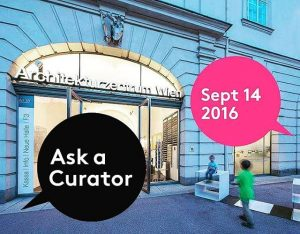 Is there anything you want to #AskACurator? Send us your questions on twitter and hear from Architekturzentrum...
