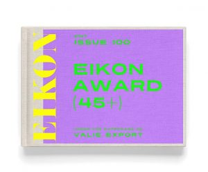 EIKON open call for women photographers aged 45 years and over, under the patronage of VALIE EXPORT—more...