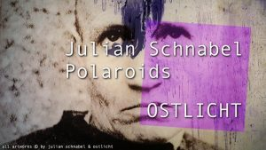 [NEW VID ONLINE] Julian Schnabel at OSTLICHT #art #photography #polaroid #Vienna