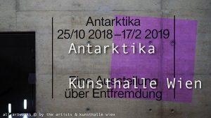 [NEW VID ONLINE] Antarktika. An Exhibition on Alienation at Kunsthalle Wien #art #Vienna