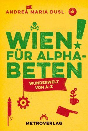 Das ideale #Weihnachtsgeschenk für #Wienliebe! Mein soeben erschienenes Buch #Wien_für_Alphabeten (Metroverlag). Es ist noch nicht alles gesagt...