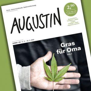 AUGUSTIN Nr. 476 Ein Enkel auf der Suche nach medizinischem Cannabis für seine Oma. Ein bekannter Wein...