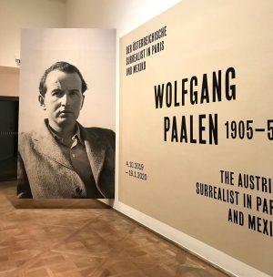 Unteres Belvedere WOLFGANG PAALEN DER ÖSTERREICHISCHE SURREALIST IN PARIS UND MEXIKO Ä Eröffnung: Donnerstag, 3. Oktober 2019...