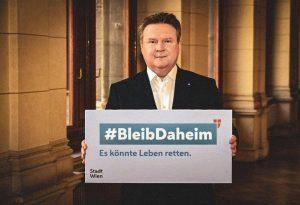 BLEIBDAHEIM Wir stehen als Stadt Wien angesichts des Corona Virus vor enormen Herausforderungen. Die Bundesregierung hat Verordnungen...