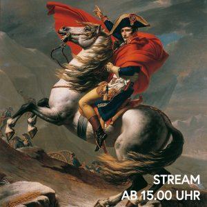 Karl der Große – Hannibal – Napoleon Bonaparte: diese drei Namen erscheinen programmatisch ...
