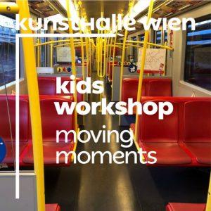 """Kunsthalle Wien DIY – für Kinder und Familien """"Moving Moments""""  Ein Online-Workshop ..."""