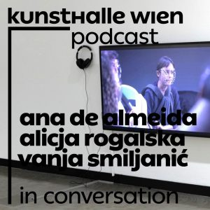 PODCAST Friday - with Ana de Almeida, Alicja Rogalska & Vanja Smiljanić In the newest episode our...