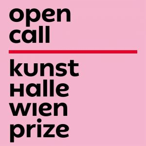 OPEN CALL - Kunsthalle Wien Prize - for graduates of the University of Applied Arts Vienna &...
