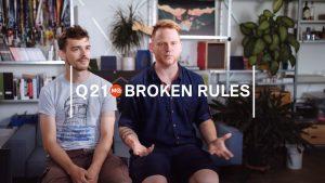 Q21 Backstage Tour: Broken Rules