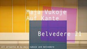 theartVIEw – Maja Vukoje at Belvedere21
