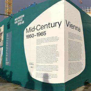 it's on! Neue Open Air Ausstellung am wien museum Bauzaun - MID CENTURY ...